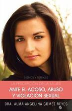 La Percepción de la Mujer Ante el Acoso, Abuso y Violación Sexual: Signos y