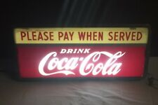 "RARE VINTAGE COCA COLA SODA ""Please Pay When Served"" LIGHT SIGN"