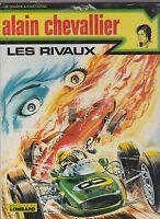 Alain Chevallier 1. Les Rivaux.  DENAYER 1978 - EO