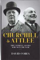 Churchill & Attlee by David Cohen Hardback Book 9781785903175
