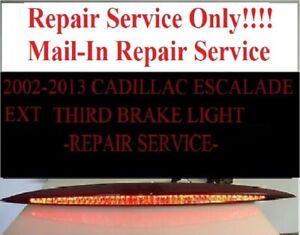 Repair Service Only! ~2002-2006 Cadillac Escalade Third Brake Light
