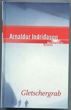 Arnaldur Indridason - Gletschergrab