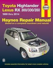 Toyota Highlander Lexus RX 300/330/350 1999 Thru 2014 (Haynes Repair Manual), Ed