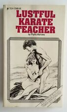 Lustful Karate Teacher Phyllis Marlowe 1990 vintage paperback sleaze erotica