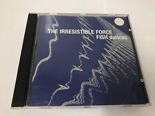 Irresistible Force : Fish Dances CD NR MINT 5021392179124