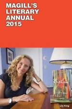 Magill's Literary Annual 2015: Essay-Reviews of 150 Outstanding Books Published