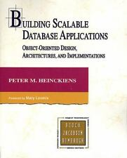 Building Scalable Database Applications: Object-Oriented Design, Architectures,