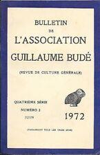 BULLETIN DE L'ASSOCIATION GUILLAUME BUDE. 4° série . Numéro 2 . Juin 1973 .