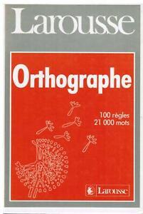 LAROUSSE DE L'ORTHOGRAPHE Broché – 1 janvier 1989 (Poche) - LIVRE