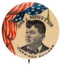 """""""JOHN J.HOOVER'S SON / CARRIAGE BUILDER"""" SCARCE AD BUTTON CIRCA 1900."""