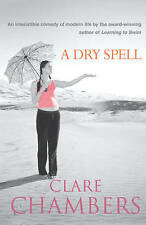 A Dry Spell by Clare Chambers (Paperback) New Book
