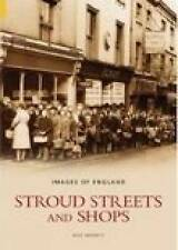 Stroud Streets and Shops by Wilfred Merrett (Paperback, 2004)