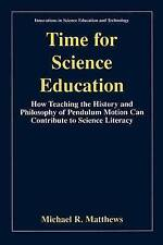 TIME FOR SCIENCE EDUCATION: HOW TEACHING THE HISTORY AND PHILOSOPHY OF PENDULUM