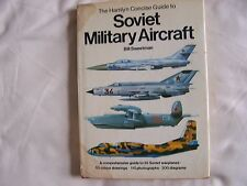Bill Sweetman - The Hamlyn Concise Guide to SOVIET MILITARY AIRCRAFT HB + DW 1st