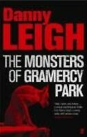 , The Monsters of Gramercy Park, Leigh, Danny, Book