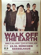 WALK OFF THE EARTH 2015 MÜNCHEN  orig.Concert Poster  --  Konzert Plakat   NEU