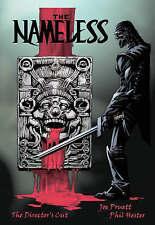 NEW The Nameless: The Directors Cut by Joe Pruett