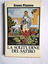 Ennio Flaiano, LA SOLITUDINE DEL SATIRO, Rizzoli, 1973