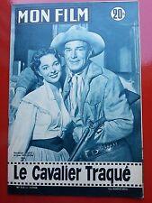 11/07/56 MON FILM n°516 RANDOLPH SCOTT et  JOAN WELDON dans LE CAVALIER TRAQUE
