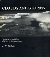 Clouds and Storms: The Behavior and Effect of Water in the Atmosphere