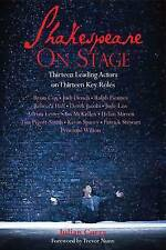 Shakespeare on Stage: Thirteen Leading Actors onThirteen Key Roles, Curry, Julia