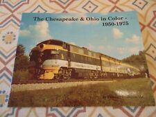 The Chesapeake & Ohio in Color 1950-1975  Thomas W. Dixon Jr.