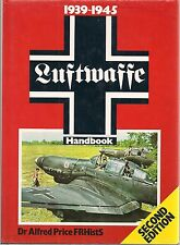 1939-1945 Luftwaffe Handbook by Dr. Alfred Price (Ian Allan Ltd's revised 2nd ed
