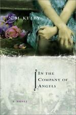 In the Company of Angels: A Novel-ExLibrary