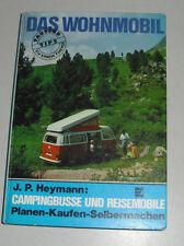 Das Wohnmobil Handbuch mit VW Bus T2 Westfalia Berlin, Peugeot J7, Mercedes L207