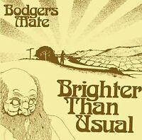 Bodgers Mate - Brighter Than Usual [CD]