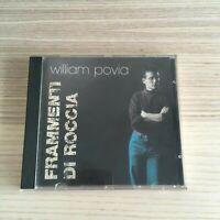 William Povia - Frammenti di Roccia - CD Album - Saar CD77015 - fuori catalogo