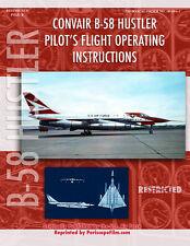 Convair B-58 Hustler Pilot's Flight Operating Instructions (2008, Paperback)