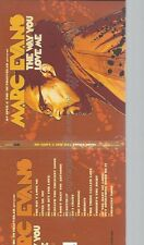CD--MARC EVANS -- -- THE WAY YOU LOVE ME