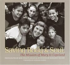 Saving Body and Soul: The Mission of Mary Jo Copel