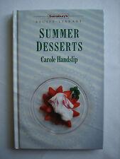 SUMMER DESSERTS BY CAROLE HANDSLIP - SAINSBURY'S RECIPE LIBRARY - HARDBACK