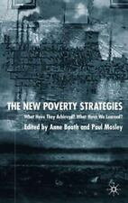 The New Poverty Strategies : What Have They Achieved? What Have We Learned?.