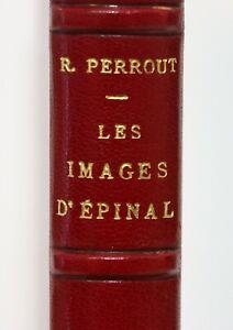 Les Images d'Épinal René PERROUT Maurice BARRÈS illustré 159 Figures Reliure