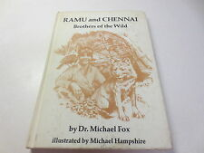 Ramu and Chennai Brothers of the Wild by Dr. Michael Fox vintage 1975 hb