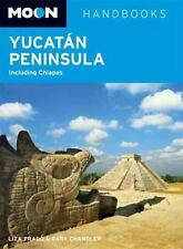Moon Yucatan Peninsula: Including Chiapas (Moon Handbooks)