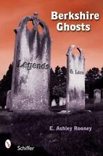 Berkshire Ghosts, Legends, and Lore