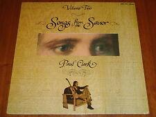 PAUL CLARK - SONGS FROM THE SAVIOR VOLUME 2 - (ARCHIVIST) 1972 RARE SEALED LP !