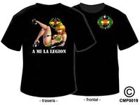 CAMISETAS MILITARES: PIN UP'S - A MI LA LEGION - MOD II