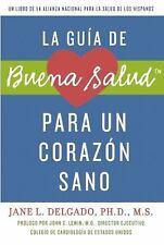 La guÃa de Buena Salud para un corazón sano (Buena Salud Guides)