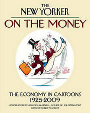 On the Money: The Economy in Cartoons, 1925-2009 (New Yorker on the-ExLibrary