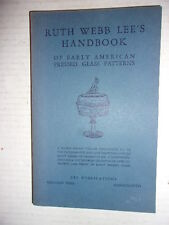 RUTH WEBB LEE'S HANDBOOK OF EARLY AMERICAN PRESSED GLASS PATTERNS