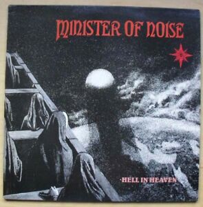 MINISTER OF NOISE HELL IN HEAVEN LP 1990 WITH INNER SLEEVE - NICE CPOY EEC