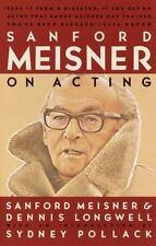 Sanford Meisner on Acting by Dennis Longwell and Sanford Meisner (1987, Trade.