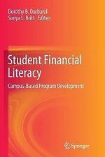 Student Financial Literacy : Campus-Based Program Development (2014, Paperback)