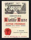 COTES FRONSAC VIEILLE ETIQUETTE CHATEAU LA VIEILLE CURE 1962 75 CL §02/01/16§