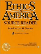 Ethics in America Source Reader